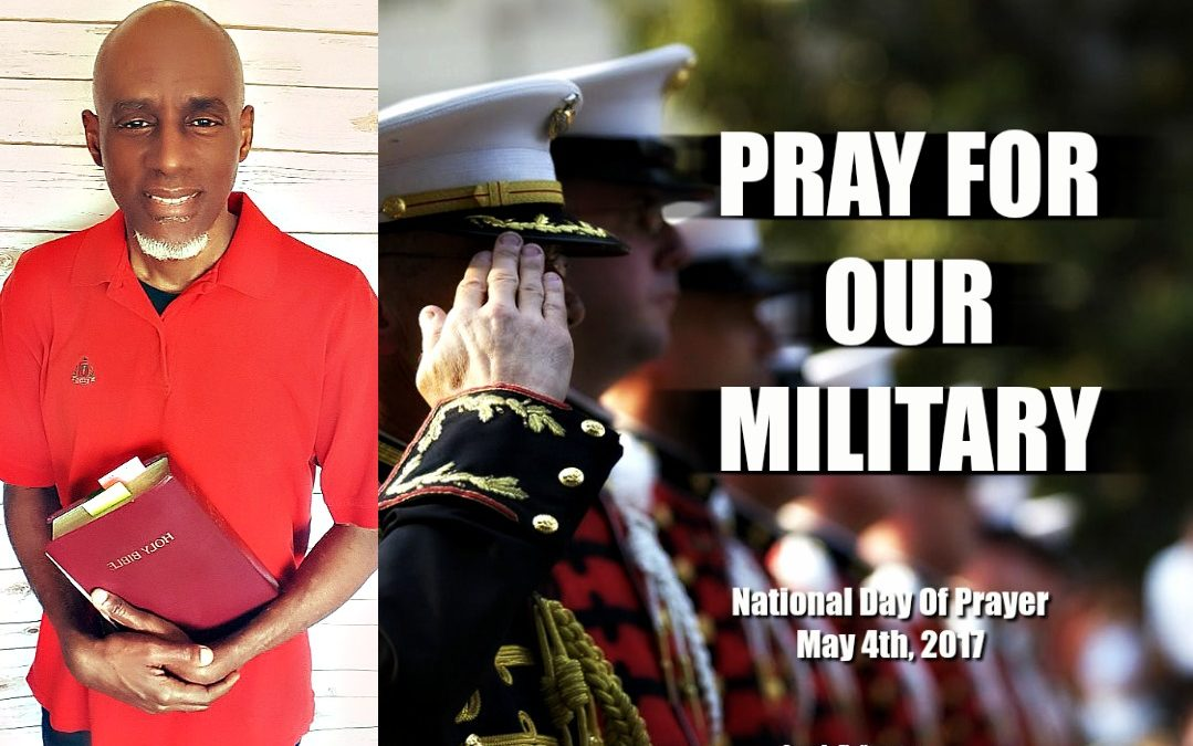 Pray For Our Military – National Day Of Prayer 2017